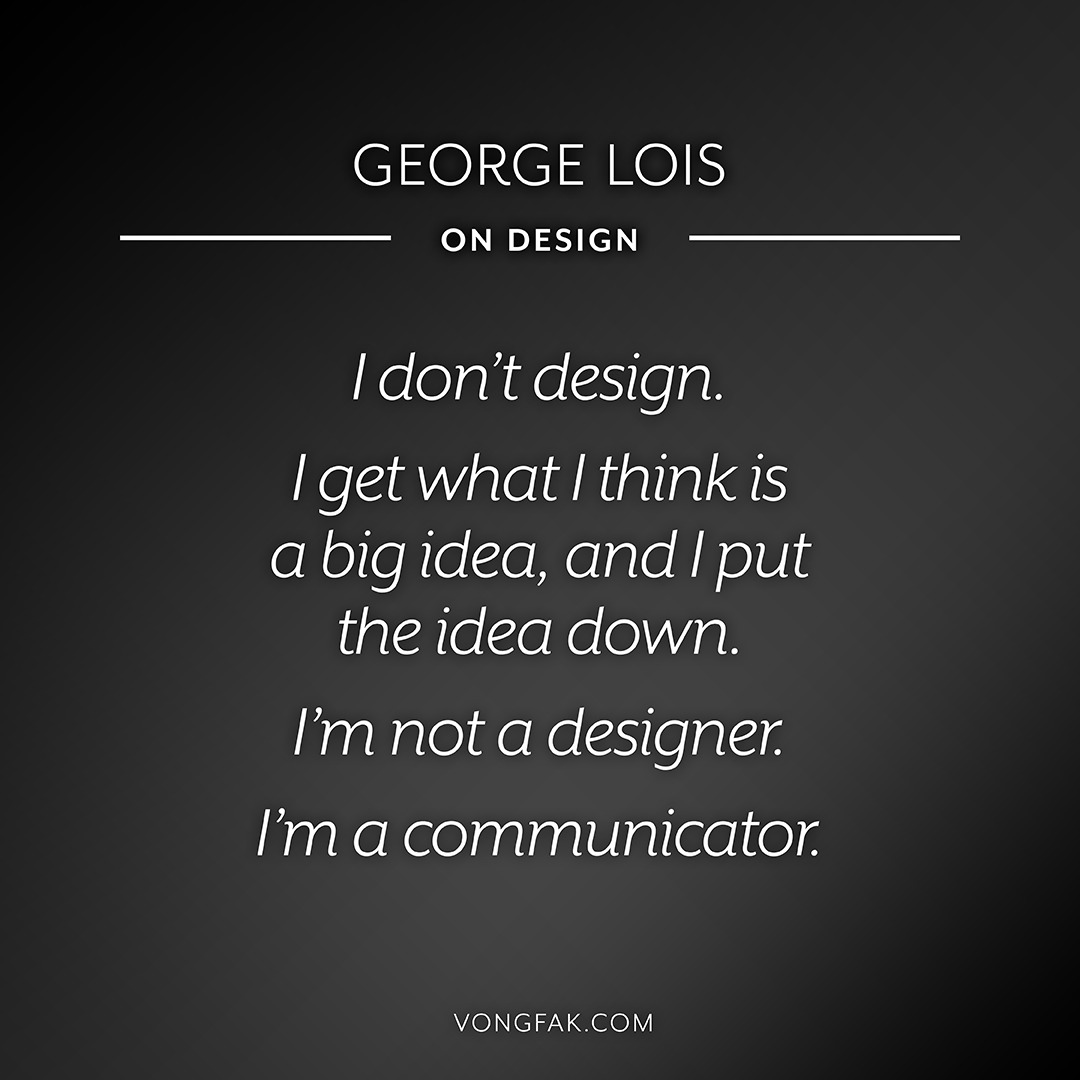Quote_Design_26_GeorgeLois_1080x1080.png