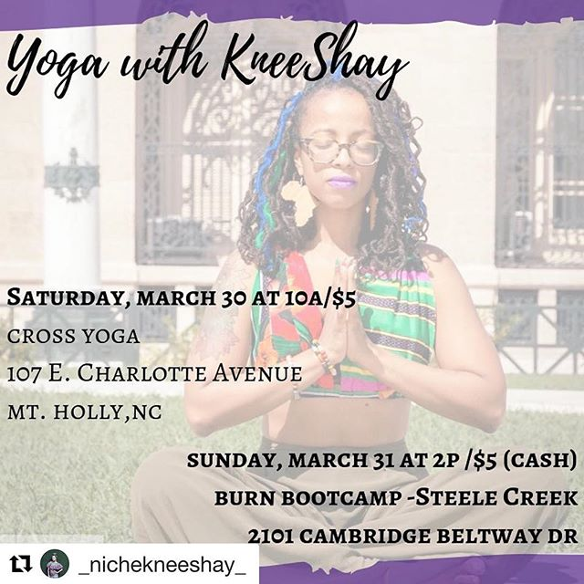 If you are in the Gastonia area, check out my amazing friend @_nichekneeshay_ at @thecrossyoga on Sat. or in the CLT area at @burnbootcampsteelecreeknc on Sunday! You will not regret it.😉 ・・・ Yoga anyone???? Come join me for a dose of rejuvenation, self exploration and most importantly love.