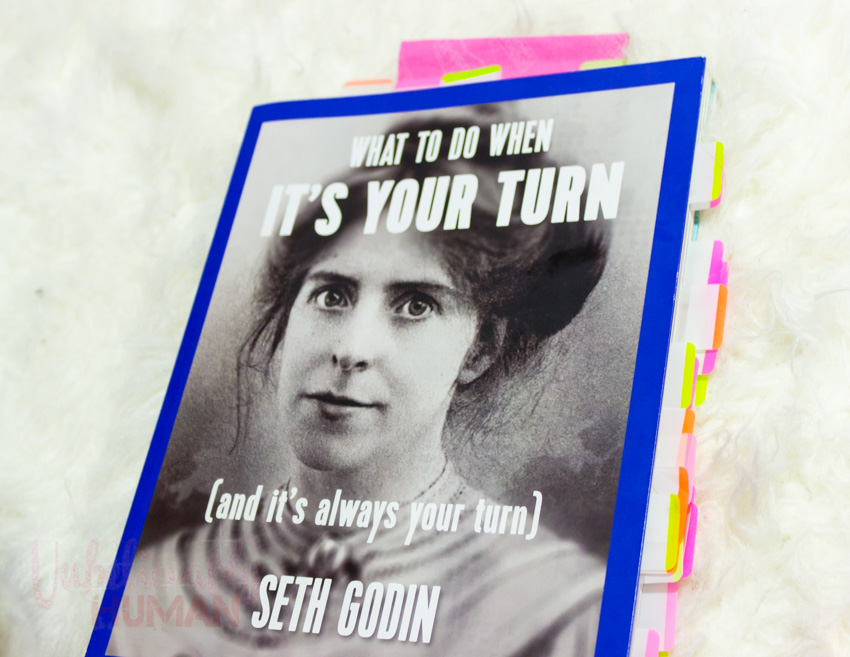 """What To Do When IT""""S YOUR TURN [and it's always your turn] By Seth Godin"""