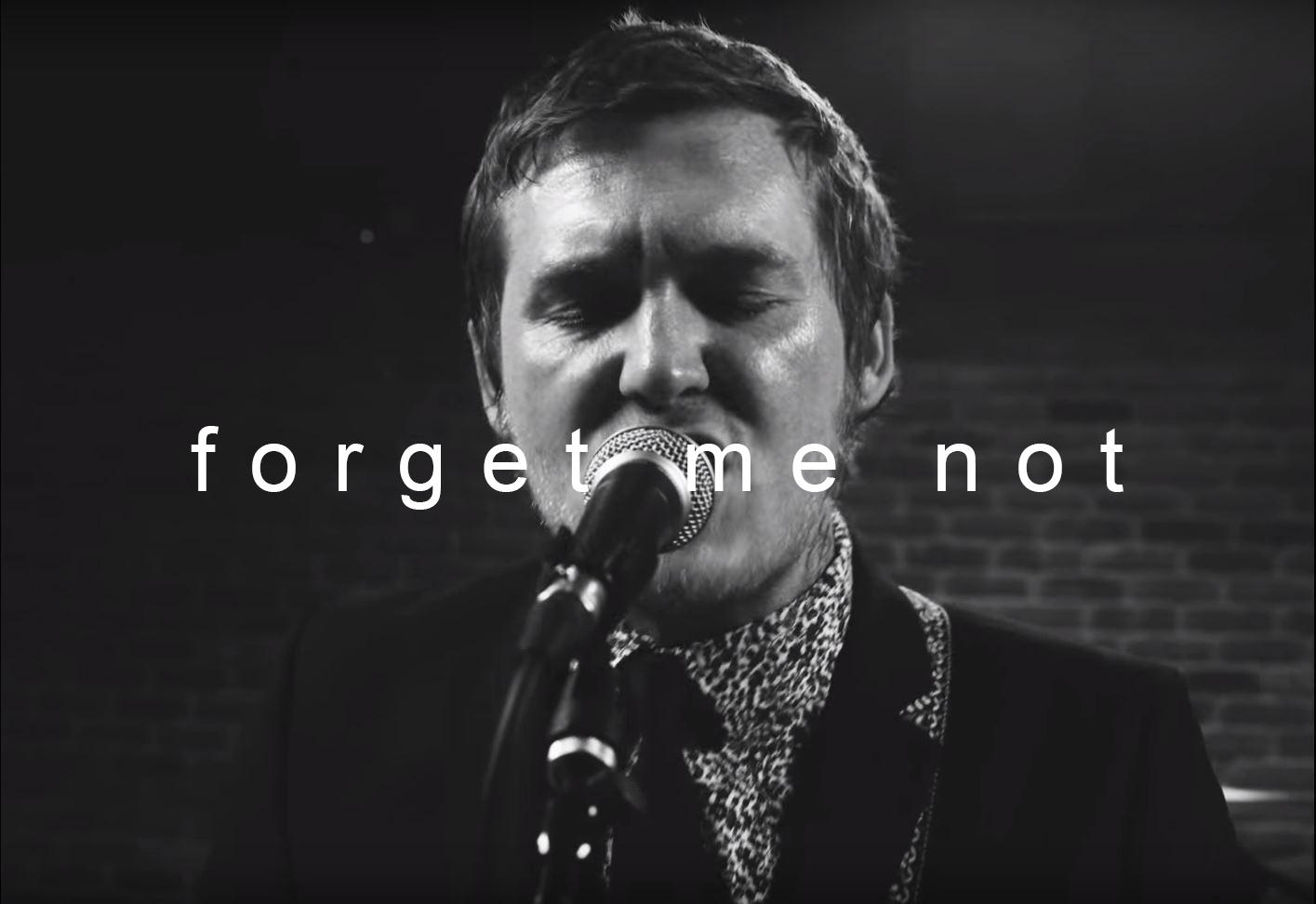 - Brian Fallon - Forget Me Not (2017)Dir. Kelsey AyresGaffer