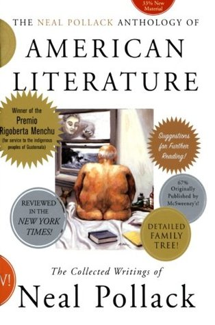 The Neal Pollack Anthology of American Literature by Neal Pollack Cover.jpg