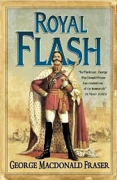 Royal Flash -The Flashman Papers, Book 2- by George MacDonald Fraser Cover.jpg