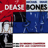 Dease Bones (2007) feat. Wycliffe Gordon, Vincent Gardner, David Gibson, Joseph Alessi, Marshall GIlkes, Ryan Keberle and more.