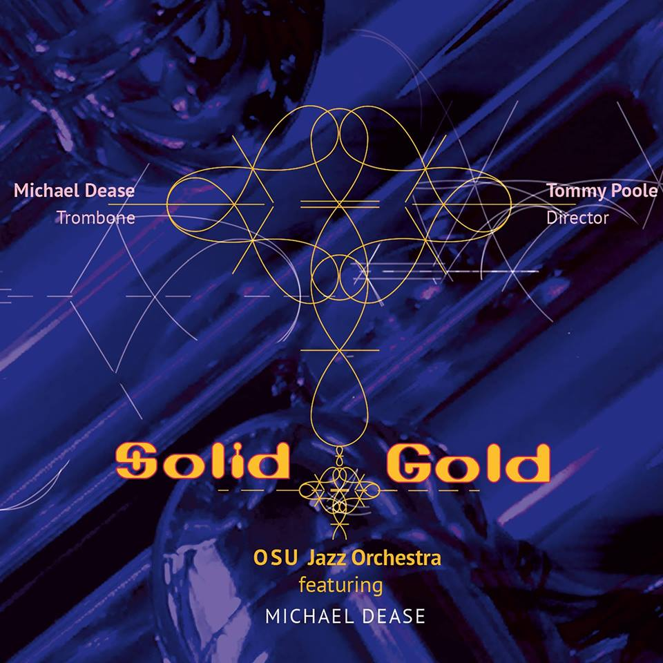 Solid Gold (2018) special guest with Oklahoma State University Jazz Band dir. by Dr. Tommy Poole