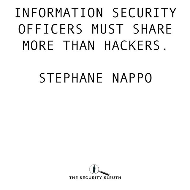 The time has come for us to work together rather than working alone #cubersecurity #hackers #information #security #share #quote #securitysleuth #stephanenappo #infosecurity #infosec