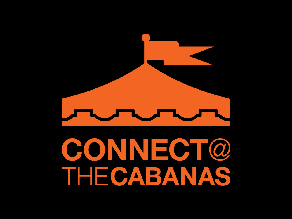 Connect with us at the Cabanas