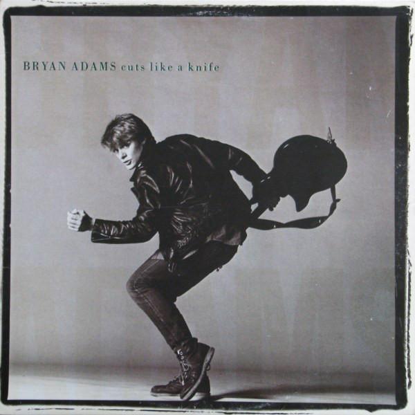 Artist: Bryan Adams  Album: Cuts Like a Knife   Year: 1983  Genre: Canadian Rock