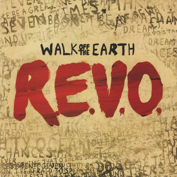 Artist: Walk Off The Earth  Album: R.E.V.O.   Year: 2013  Genre: Indie