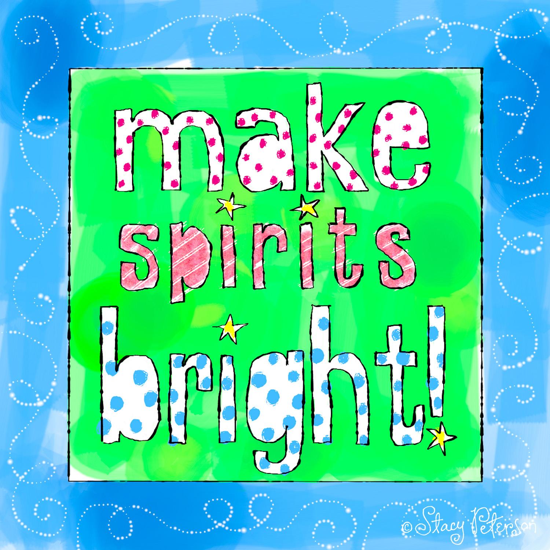 MakeSpiritsBright.jpg
