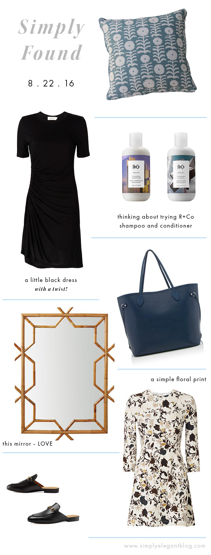 Simply Found 11. Shopping Wish List. Amber Interiors Pillow. R+Co Shampoo. Epi Neverfull Bag.  Gucci Horsebit Mules.