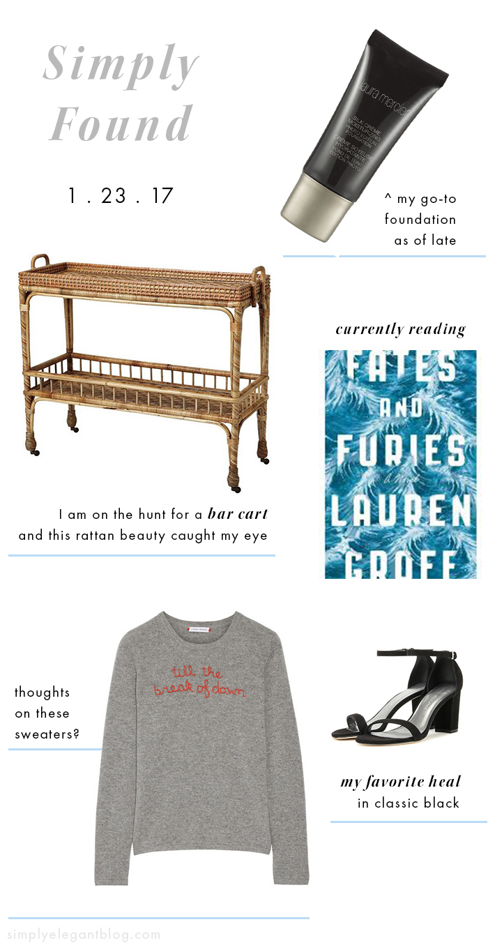 Simply Found 16 - Fates & Furies, Serena & Lily Bar Cart, Nearlynude Heels and more.