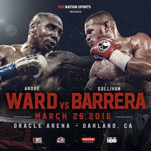Andre Ward takes on Sullivan Barrera March 26,live on HBO from Oakland California