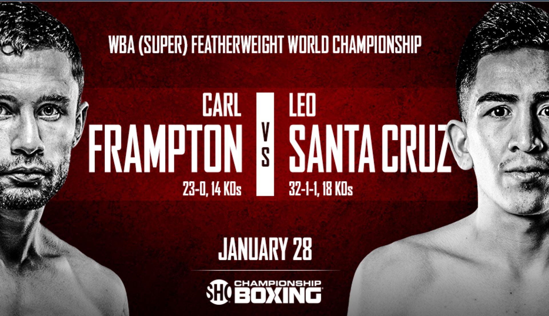 Carl Frampton vs. Leo Santa Cruz II will take place on January 28th. Photo: Showtime Sports