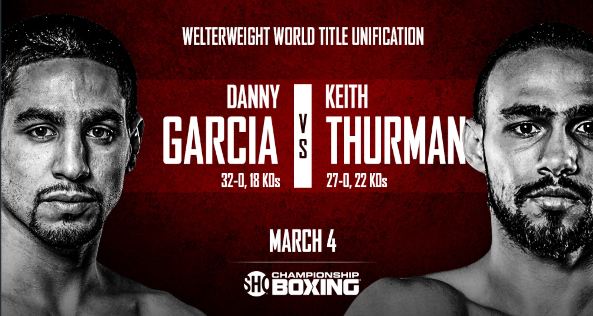 Danny Garcia vs. Keith Thurman will take place on March 4th. Photo: Showtime Sports