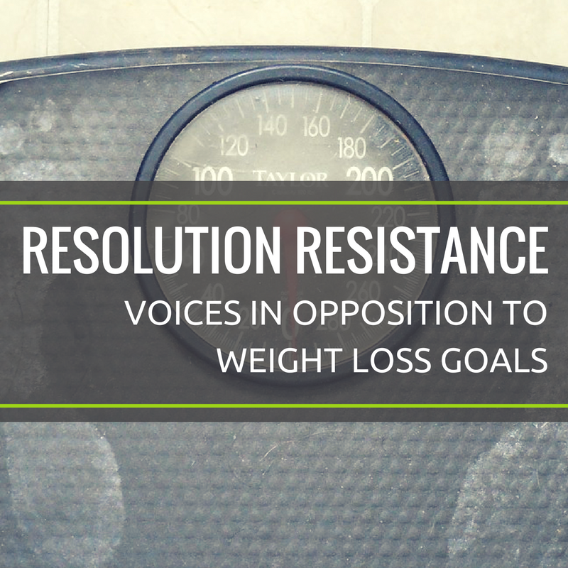 RESOLUTION RESISTANCE: Voices in Opposition to Weight Loss Goals
