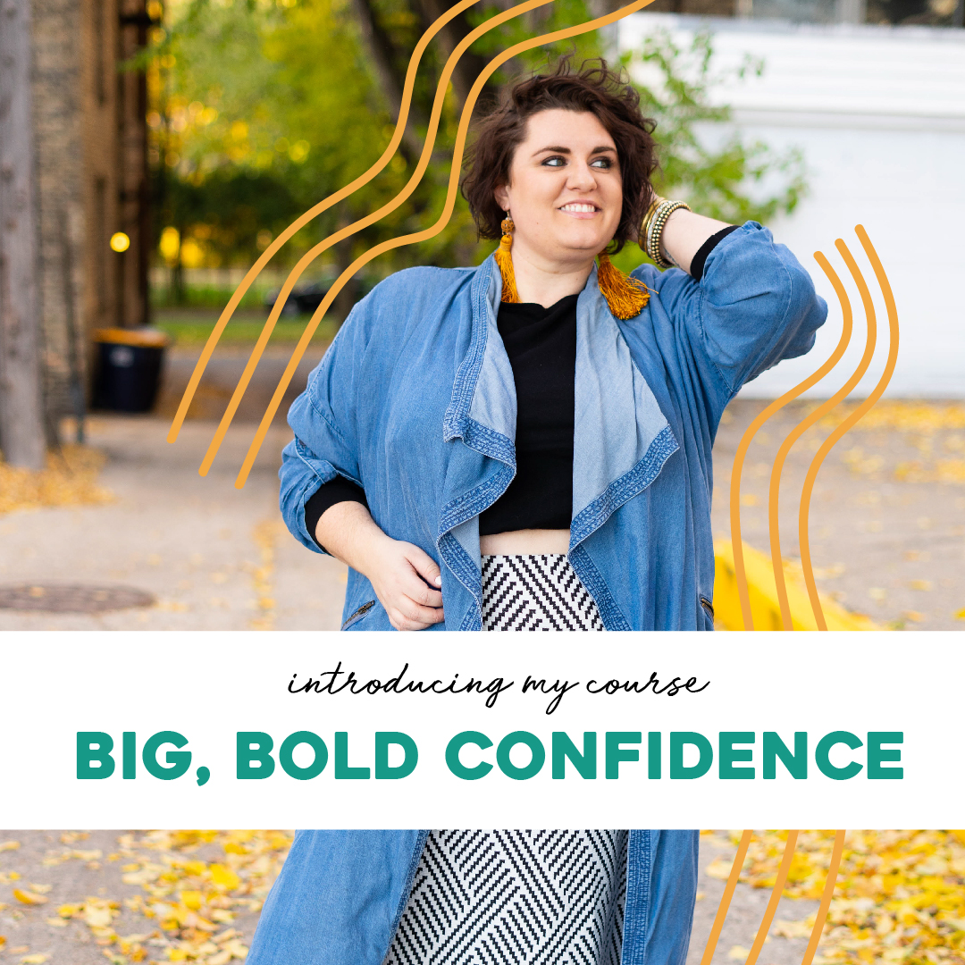introducing my course - big, bold confidence
