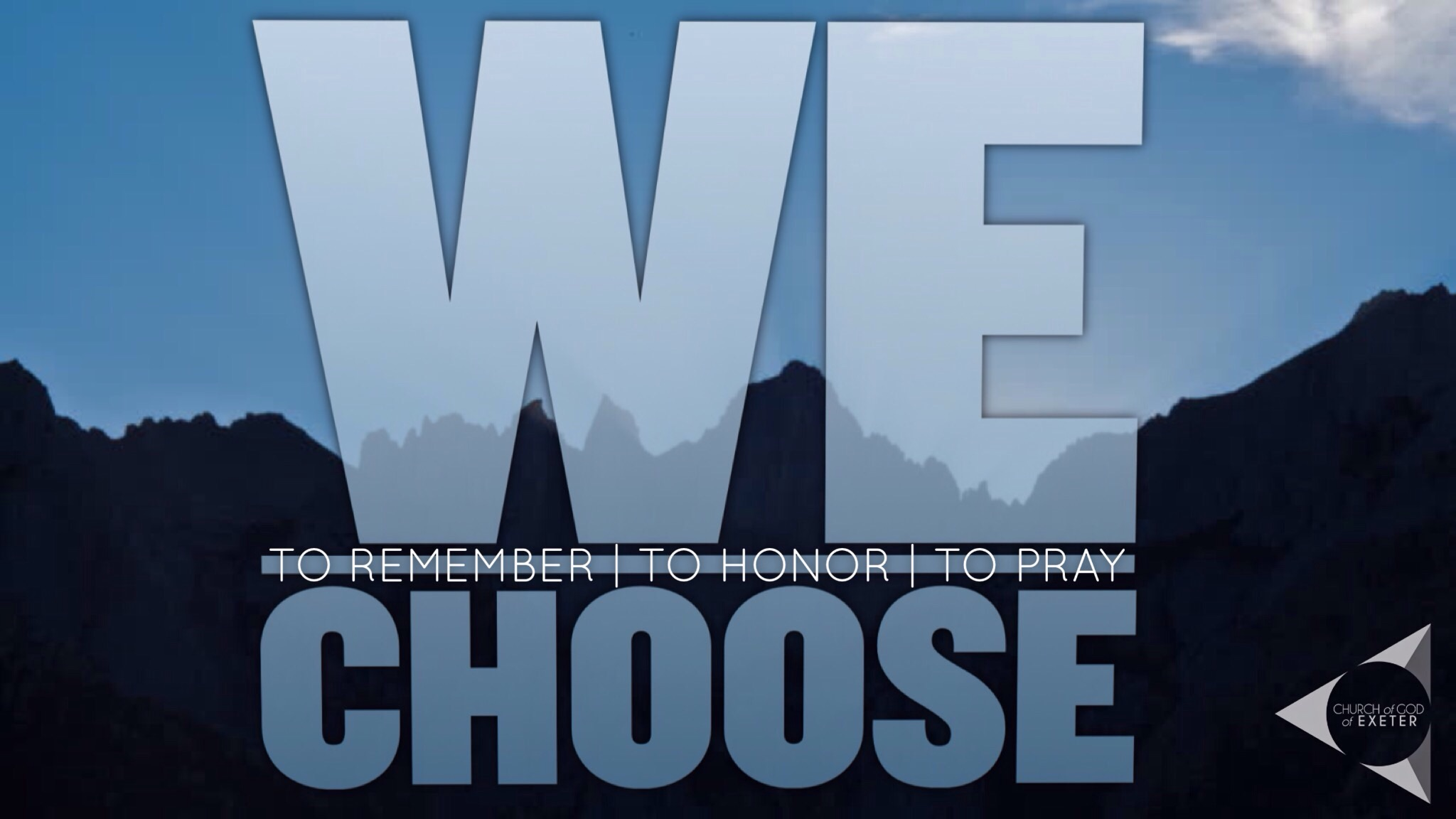 Our We Choose Service is at 9:30am on 9/11 at 246 W. Chestnut in Exeter