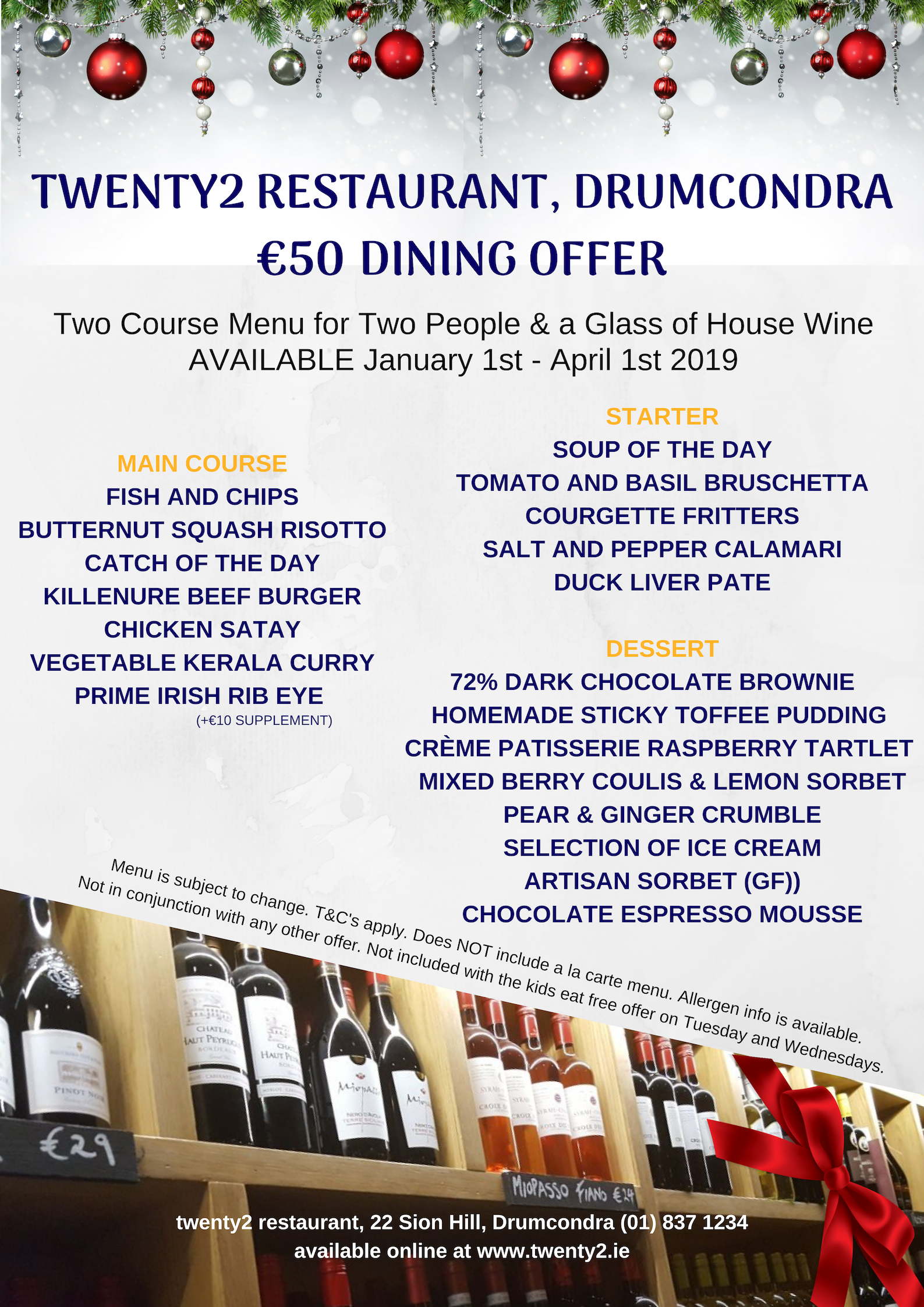 Dining offer sample menu, subject to change, supplements apply to steak and wine upgrade.
