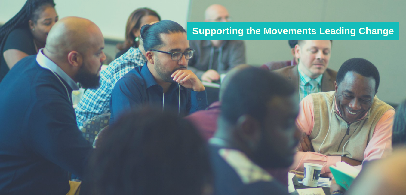 Supporting the movements leading change