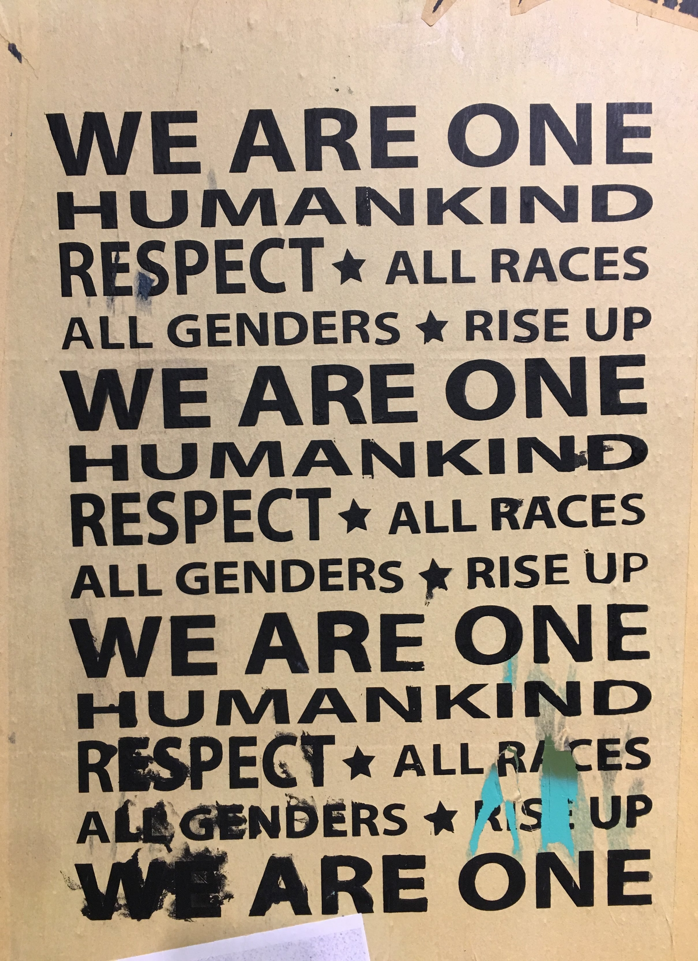 WE ARE ONE! RISE UP! RESPECT!