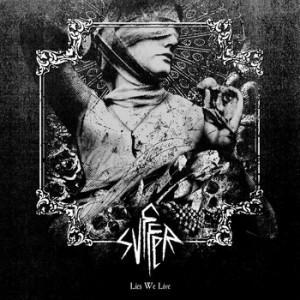 """Svffer - """"Lies We Live"""" LP ($10)"""
