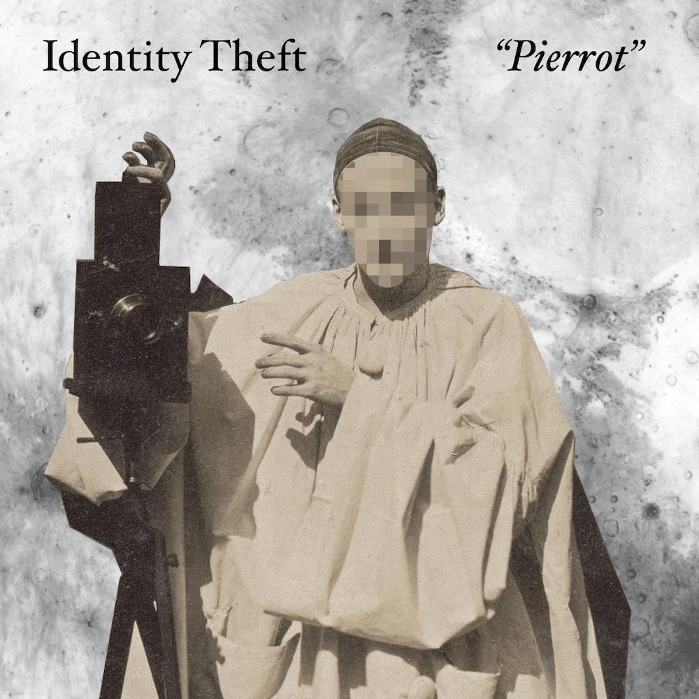 Identity Theft - Pierrot.jpg