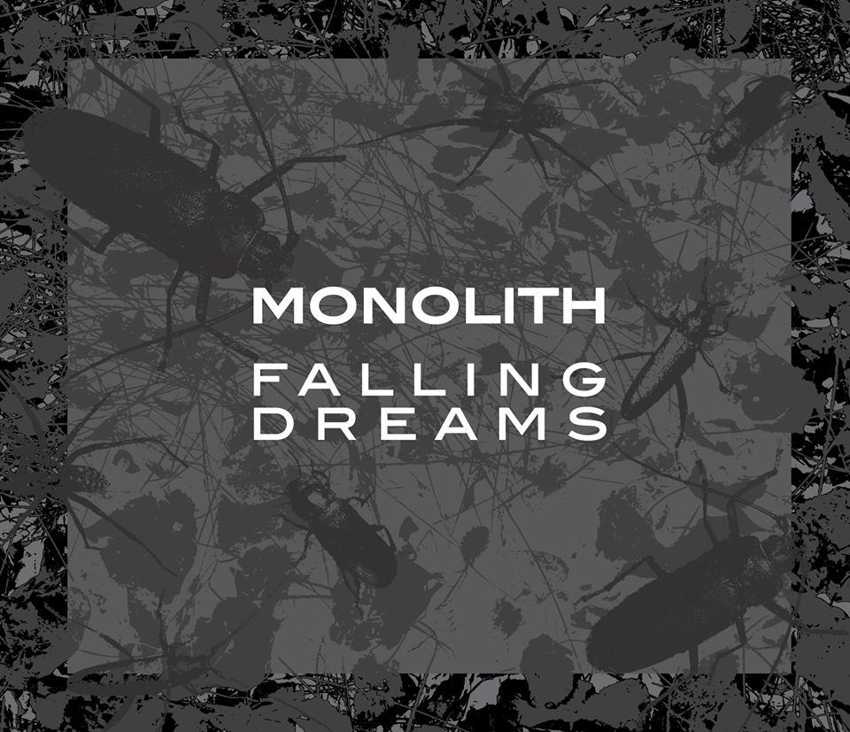 monolith falling dreams.jpg