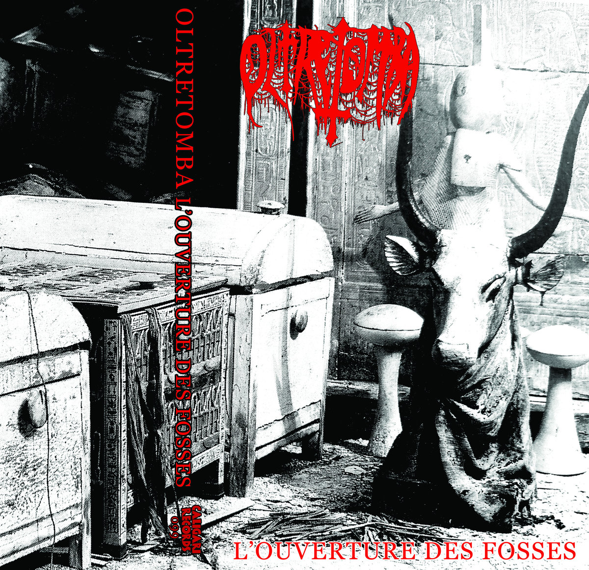 Oltretomba - L'Ouverture Des Fosses  (Caligari Records, 2018)