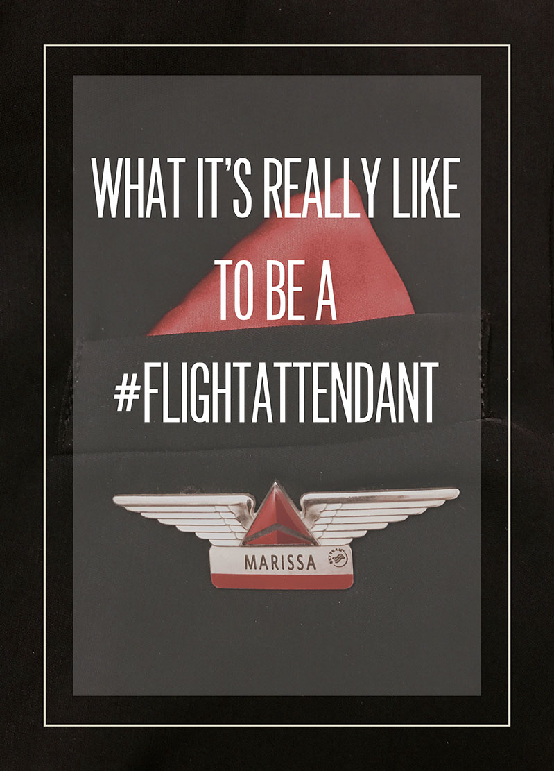 What It's Really Like to be a #FlightAttendant from MB Styled Blog