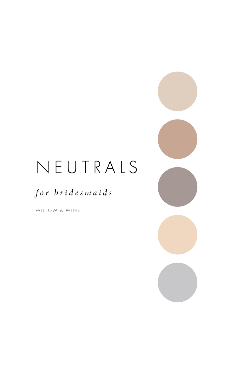 5 Bridesmaid Color Scheme Ideas: Neutrals