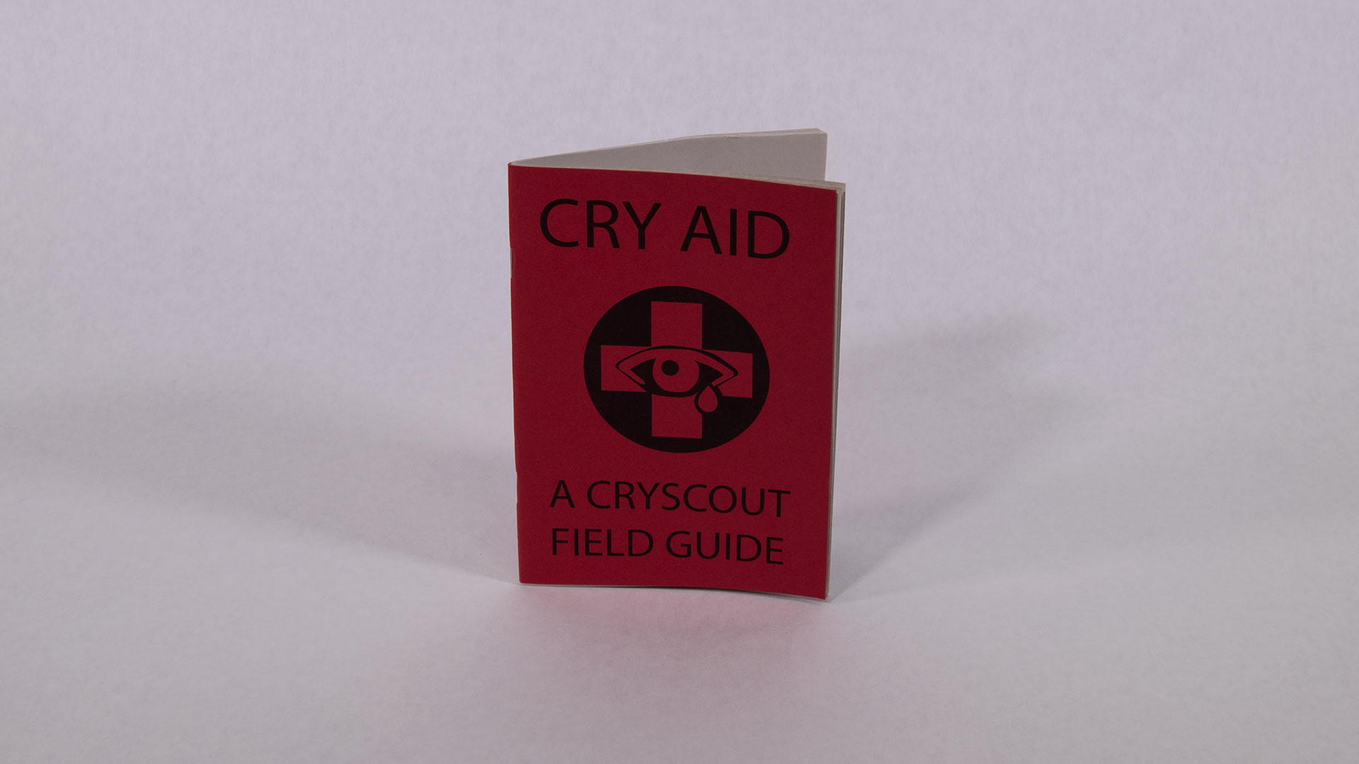 "Cry Aid Field Guide    22 page illustrated zine  7"" x 5""  2017   $4.99   Available on Etsy"