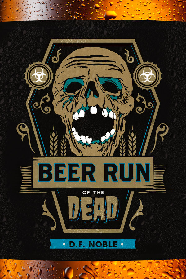 Beer Run of the Dead Book Cover
