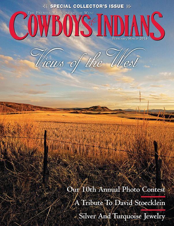 Cowboys & Indians Magazine - February/March 2015Open Range