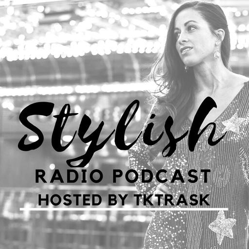 Radio Stylish Podcast - February 2017