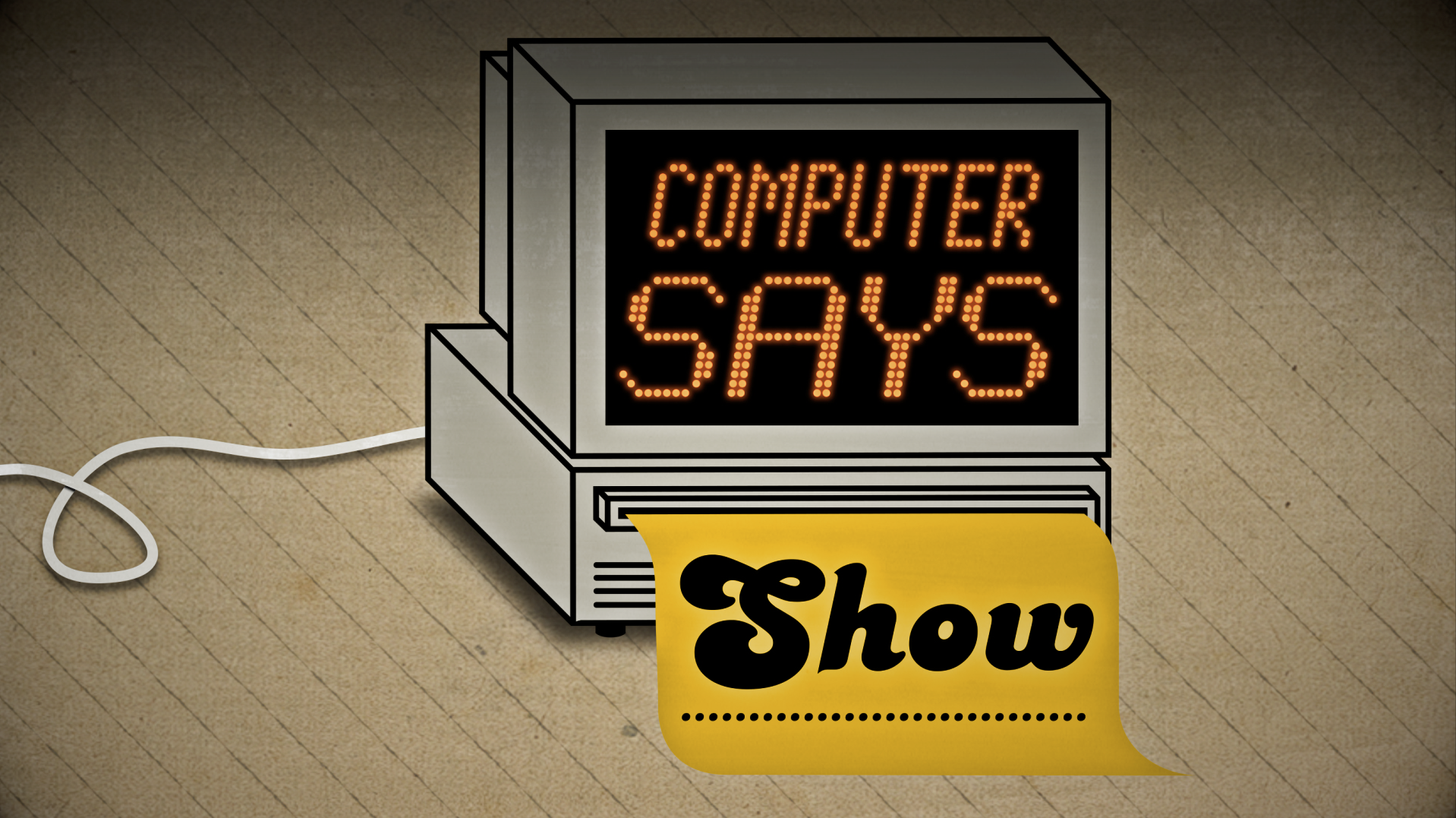Computer Says Show