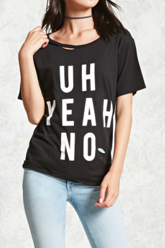 Forever 21 Uh Yeah No Graphic Tee