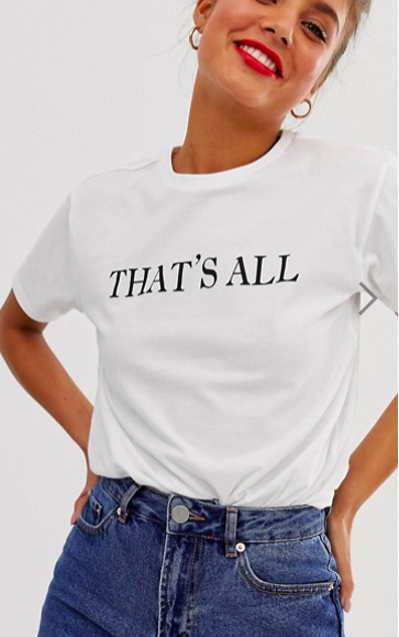 ASOS DESIGN t-shirt with That is all motif