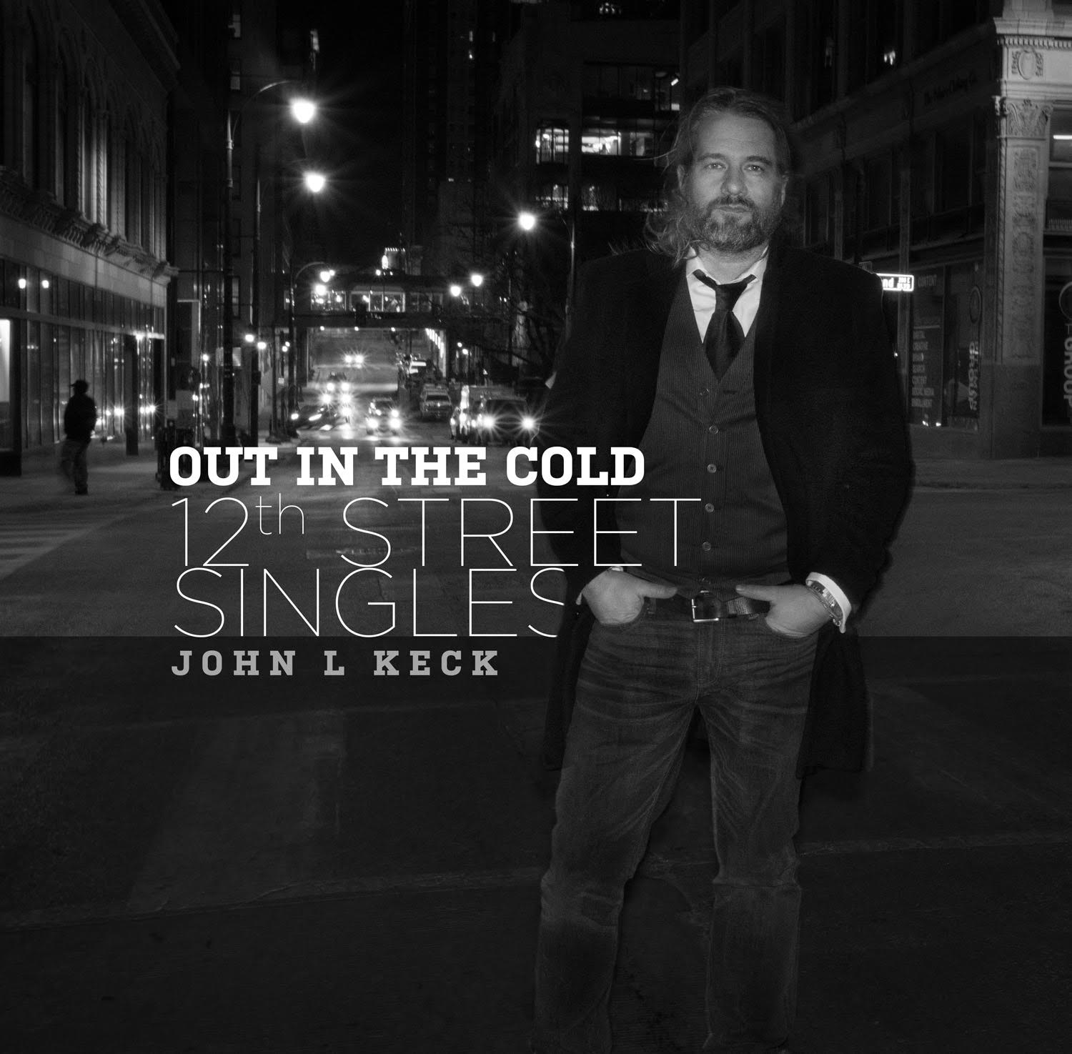 "Album Cover for New EP ""Out In The Cold - 12th Street Singles"""