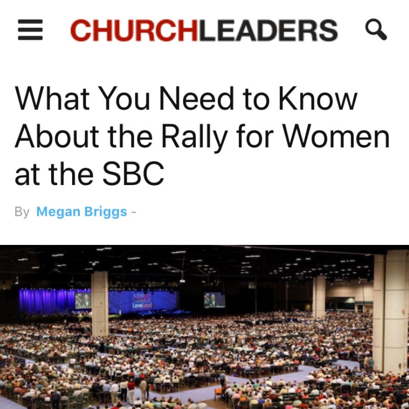 What You Need to Know About the Rally for Women at the SBC