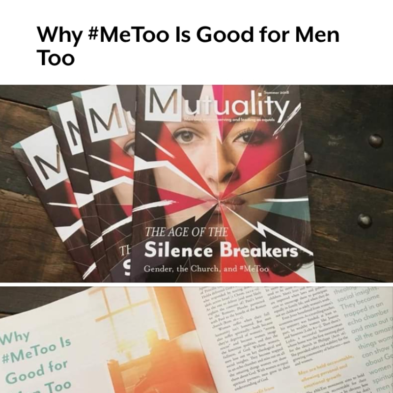 Why #MeToo Is Good for Men Too