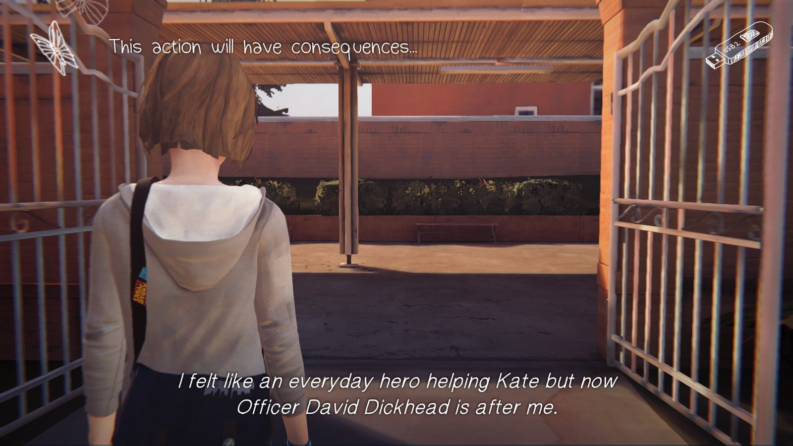 """A screencap of Max, with the text: """"I felt like an everyday hero helping Kate but now Officer David Dickhead is after me."""""""