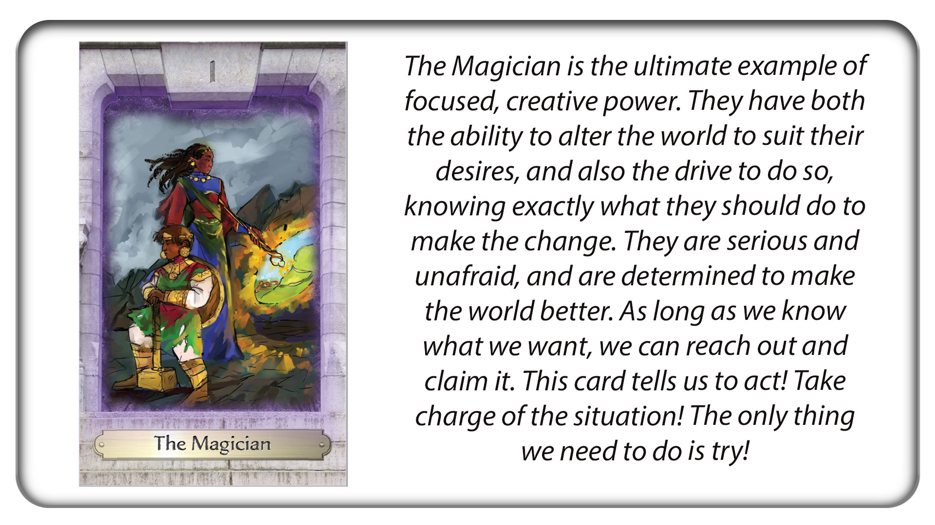 The Magician: Ultimate creative power.