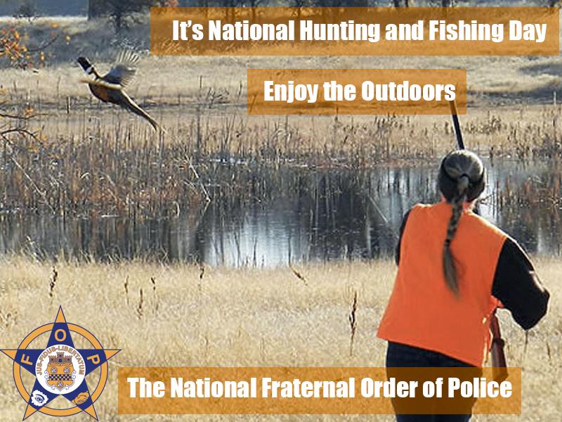 9.22 National Hunting and Fishing