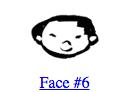 Face #6