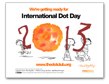 We're Getting Ready for International Dot Day Poster