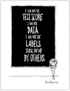 You Are Not A Test Score