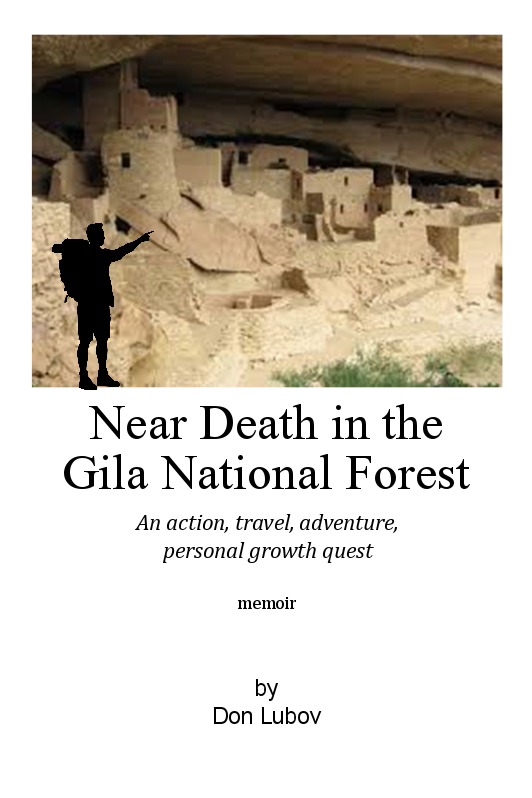 """Near Death in the Gila National Forest - When his teaching contract is not renewed, a drug-taking, aimless, university art instructor heads out on a solo backpacking trip across the U.S. Two slick, wealthy drug dealers alter his trip.It's 1971 and this novice hiker begins a painful series of learning experiences. From a rock concert in the woods, to an invitation to a lynching, to hitching, he plods on, one day at a time, to a purposeless future.Learning to live in the wild and taking a colorful variety of hitches, he detours to Acapulco, Mexico and a """"Big"""" drug deal. Events beyond his control force him to beat a hasty retreat back to the U.S.In the midst of wilderness survival in fierce, desert heat and some brief, welcome female companionship, he has a spiritual awakening. Following this event, he gets hopelessly lost in the wild and prepares to die.Saved from death, he arrives in California, a fitting end to his cross-country trek. His California years include communes, a stabbing, teaching at Stanford and some letdowns. His life lacks direction and meaning.Finally, 4½ years after leaving the east coast, he senses his purposeful future is in New York. He leaves California, not sadder, but a bit wiser, and heads East to meet his soulmate and a new beginning.2018, available in print & Kindle"""