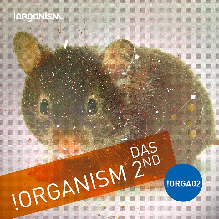 Das - !Organism 2nd (+Kane Roth, Juan Baeza Remixes)