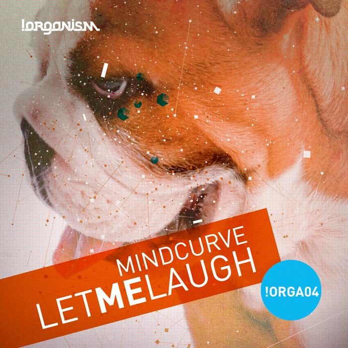 Mindcurve - Let Me Laught