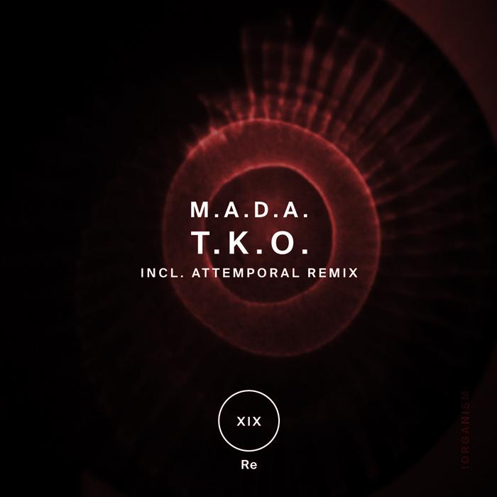 M.A.D.A. - T.K.O. (+Attemporal Remix)